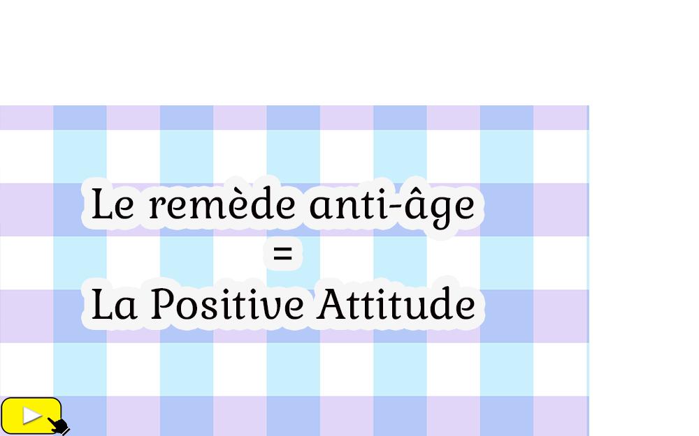 LA POSITIVE ATTITUDE